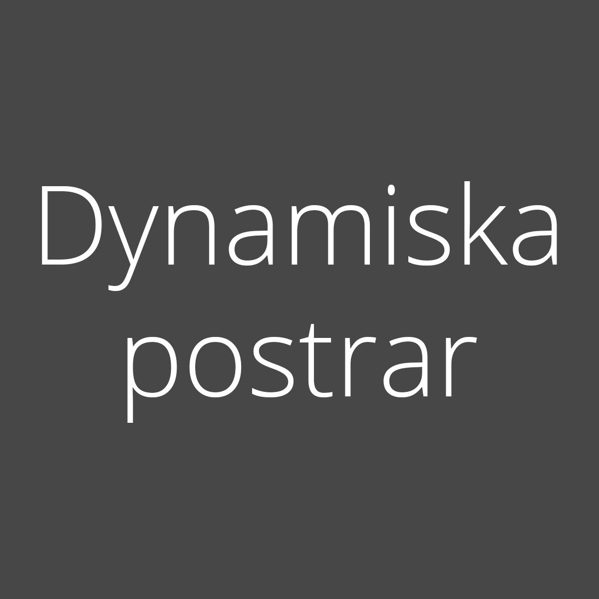 Dynamiska postrar
