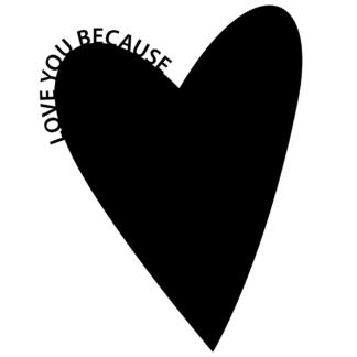 """Wallsticker """"LOVE YOU BECAUSE"""" med plats för kärleksförklaring"""